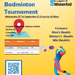Charity Badminton Tournament - 25th September